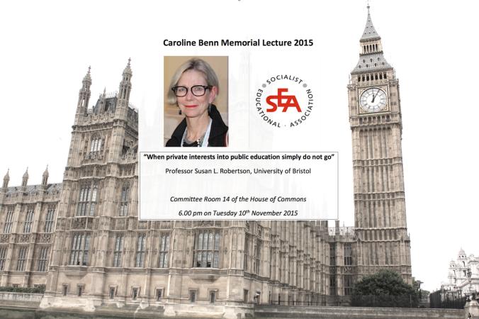 Susan Robertson, Caroline Benn Memorial Lecture 2015